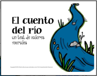 El cuento del río morals test in Spanish