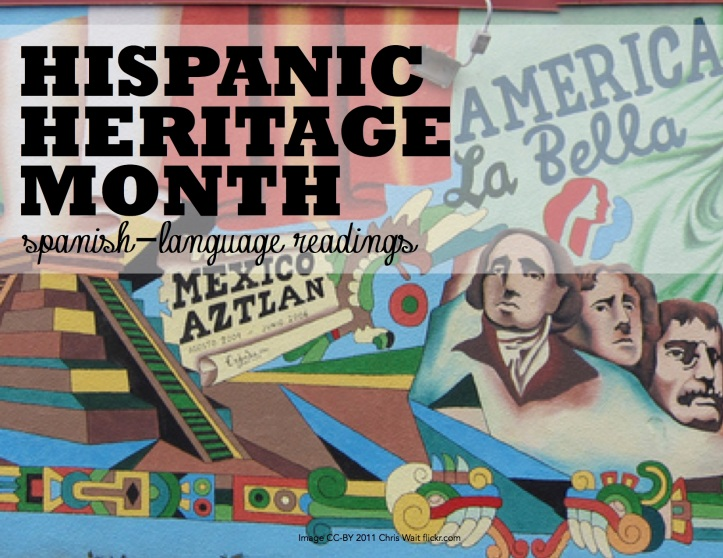 Hispanic Heritage Month readings