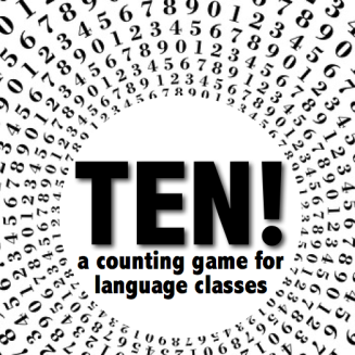 Ten! (Diez!) a counting game to practice numbers in language classes