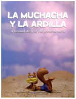 Click on image to access plans for Unit 2: La muchacha y la ardilla