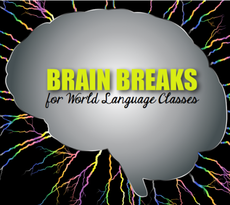 Brain breaks for world language classes