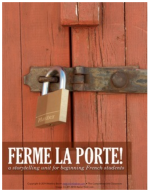 Unit 3 for Novice French students - Ferme la porte !