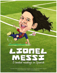 3 leveled readings about Lionel Messi in Spanish