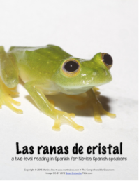 Las ranas de cristal embedded reading in Spanish