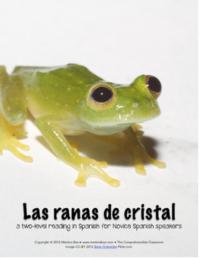 Las ranas de cristal embedded reading in Spanish