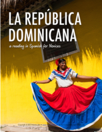 La república dominicana reading for Spanish novices
