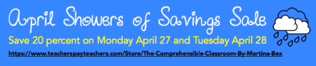 Shop the Comprehensible Classroom on 4/27 and 4/28 to save 20 percent