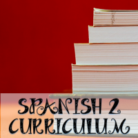 Spanish 2 curriculum from The Comprehensible Classroom