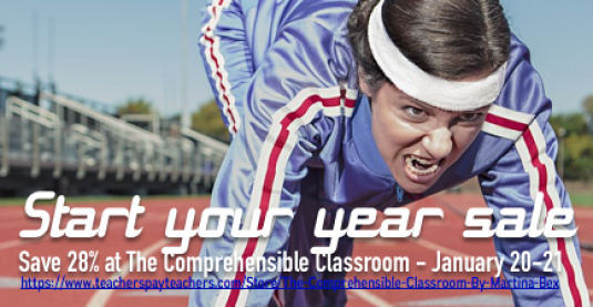 Start your year sale january 20-21 at the comprehensible classroom