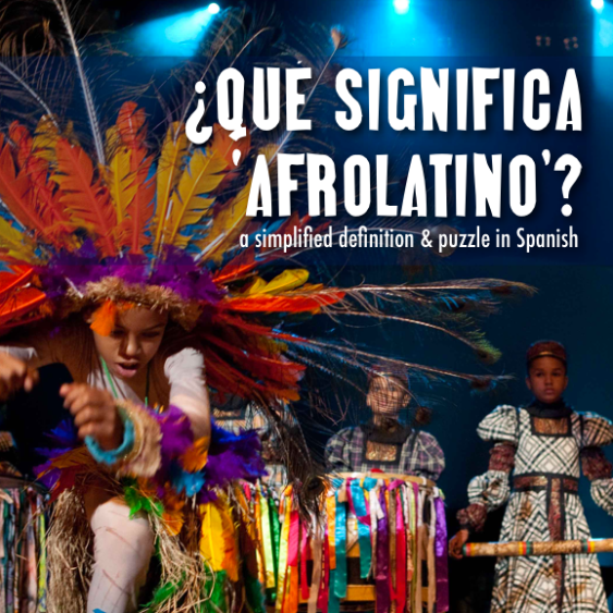 black history month in Spanish classes qué significa ser afrolatino