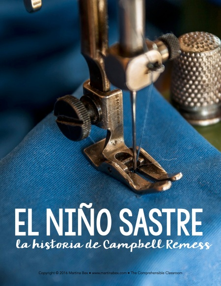El niño sastre true story in Spanish about Campbell Remess, boy that is making a difference. Written by Martina Bex