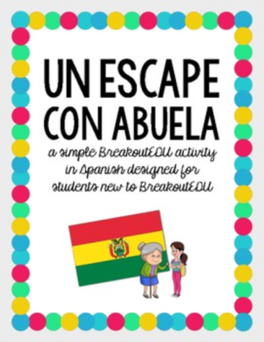 Un escape con abuela -  A perfect first #BreakoutEDU activity for Spanish 1 and beyond! from The Comprehensible Classroom