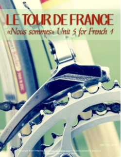 Le Tour de France unit for French 1 all in French!