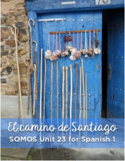 El Camino de Santiago unit for Spanish students, all in Spanish!