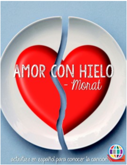 Materials to use with Amor con hielo by Morat from The Comprehensible Classroom
