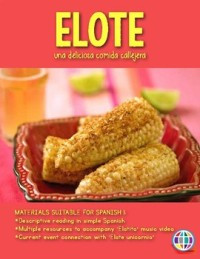 elotito resources for teaching spanish students about elote