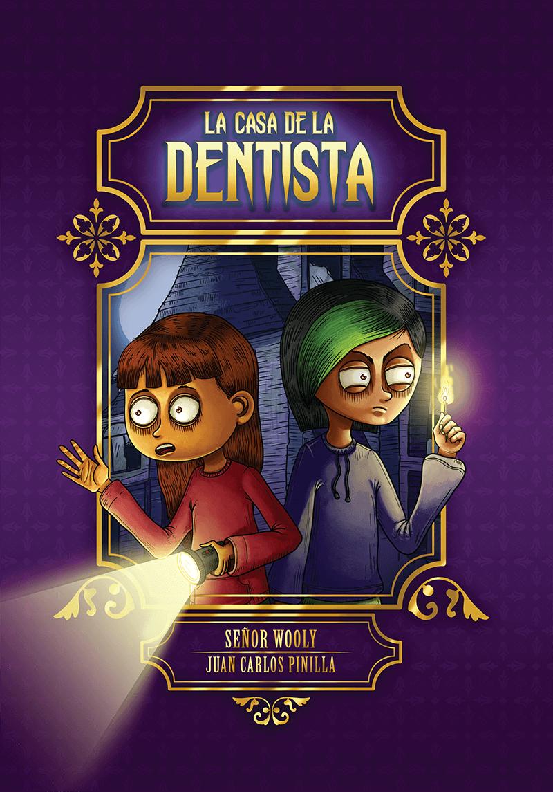 La casa de la dentista by Señor Wooly  - review by Martina Bex
