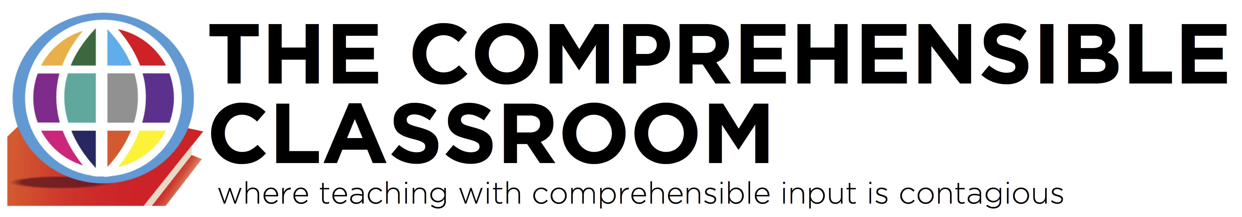 The Comprehensible Classroom